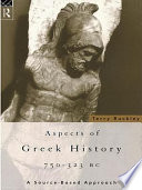 Aspects of Greek History  750 323 BC