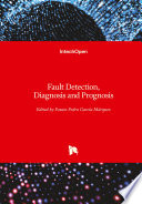 Fault Detection  Diagnosis and Prognosis