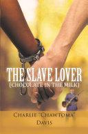 The Slave Lover