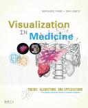 Visualization in Medicine