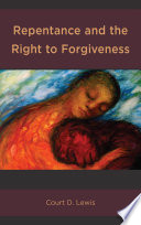 Repentance And The Right To Forgiveness