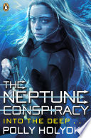 """""""The Neptune Conspiracy"""" by Polly Holyoke"""