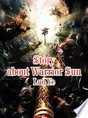 Story about Warrior Sun