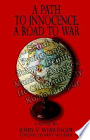 A Path To Innocence A Road To War