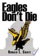 Eagles Don t Die Book