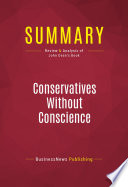 Summary: Conservatives Without Conscience