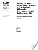 Before  and after school care  programs  and activities of children in kindergarten through eighth grade  2001