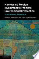 Harnessing Foreign Investment to Promote Environmental Protection