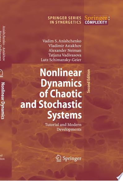 Nonlinear Dynamics of Chaotic and Stochastic Systems