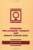 Hormone Replacement: Therapy and Breast Cancer Risk