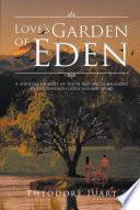 Love's Garden Of Eden