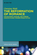 The Reformation of Romance