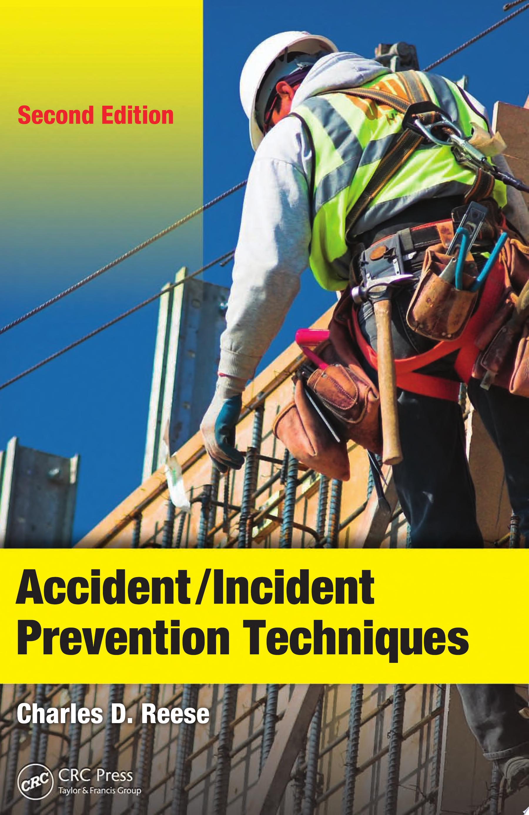 Accident Incident Prevention Techniques  Second Edition