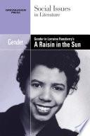 Gender in Lorraine Hansberry s A Raisin in the Sun Book