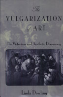 The Vulgarization of Art