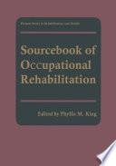 Sourcebook of Occupational Rehabilitation