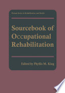 Sourcebook of Occupational Rehabilitation Book