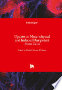 Update on Mesenchymal and Induced Pluripotent Stem Cells