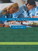 How to Teach Non Fiction Writing at Key Stage 3