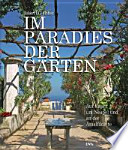 Im Paradies der Gärten