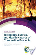 Toxicology  Survival and Health Hazards of Combustion Products Book
