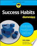 """Success Habits For Dummies"" by Dirk Zeller"