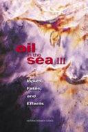 Oil in the Sea III