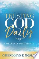 Trusting God Daily Book PDF