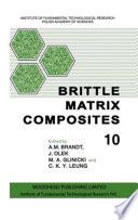 Brittle Matrix Composites 10 Book