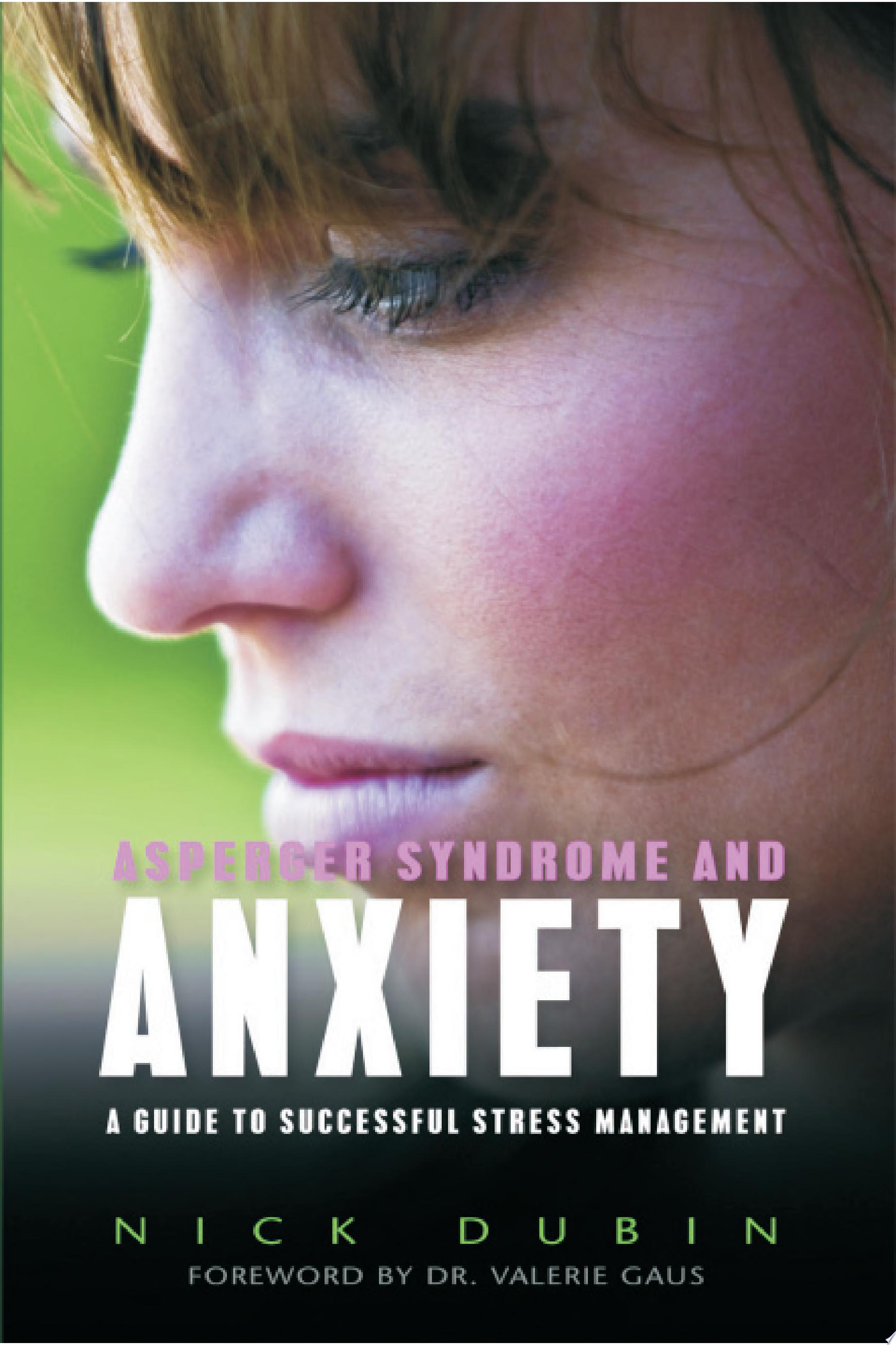 Asperger Syndrome and Anxiety