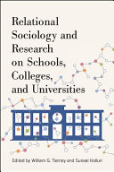 Relational Sociology and Research on Schools  Colleges  and Universities
