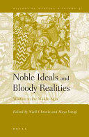 Noble Ideals and Bloody Realities