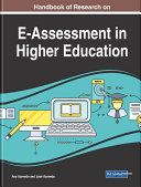 Handbook of Research on E Assessment in Higher Education