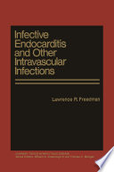 Infective Endocarditis and Other Intravascular Infections