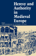 Heresy and Authority in Medieval Europe ebook