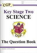 Key Stage Two Science: The Question Book