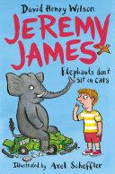 Jeremy James  Elephants Don t Sit on Cars