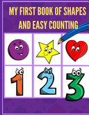 My First Book of Shapes and Easy Counting Book