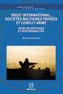 Droit international, sociétés militaires privées et conflit armé