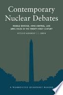 Contemporary Nuclear Debates