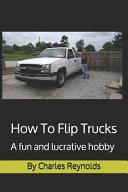How To Flip Trucks
