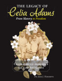 The Legacy of Celia Adams