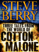 Pdf Three Tales from the World of Cotton Malone: The Balkan Escape, The Devil's Gold, and The Admiral's Mark (Short Stories) Telecharger
