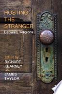 Hosting The Stranger Between Religions Book PDF