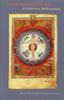 Three Treatises on Man a Cistercian Anthropology Cistercian