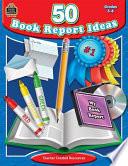 50 Book Report Ideas