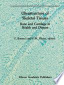 Ultrastructure of Skeletal Tissues Book