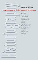 Historiography in the Twentieth Century: From Scientific ...