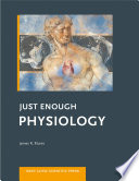 Just Enough Physiology