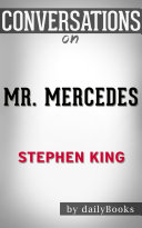Mr. Mercedes: A Novel By Stephen King | Conversation Starters